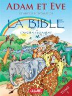 Adam et Eve et autres histoires de la Bible (ebook)