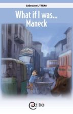 What if I was…Maneck (ebook)