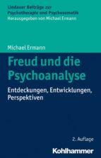 Freud und die Psychoanalyse (ebook)