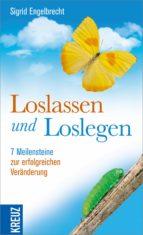 Loslassen und loslegen (ebook)