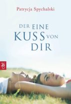Der eine Kuss von dir (ebook)