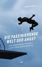Die faszinierende Welt der Angst (ebook)