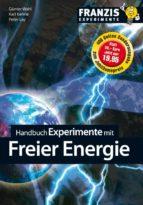 Handbuch Experimente mit freier Energie (ebook)