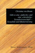 """Gibt es eine """"jüdische"""" und eine """"christliche"""" Sexualwissenschaft? Sexualität und Säkularisierung (ebook)"""