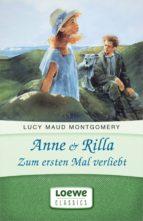 Anne & Rilla - Zum ersten Mal verliebt (ebook)