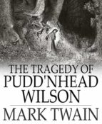 The Tragedy of Pudd'nhead Wilson (ebook)