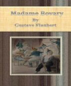 Madame Bovary By Gustave Flaubert (ebook)