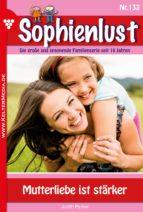 Sophienlust 132 - Liebesroman (ebook)