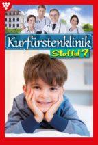 Kurfürstenklinik Staffel 7 – Arztroman (ebook)