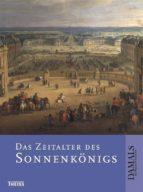 Das Zeitalter des Sonnenkönigs (ebook)