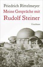 Meine Gespräche mit Rudolf Steiner (ebook)