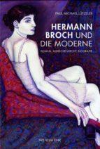 HERMANN BROCH UND DIE MODERNE