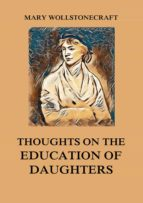 Thoughts on the Education of Daughters (ebook)