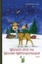 Wünsch dich ins Wunder-Weihnachtsland Band 4 (ebook)