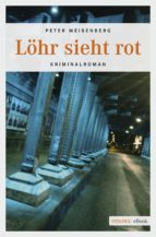 Löhr sieht rot (ebook)