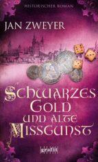 Schwarzes Gold und alte Missgunst (ebook)