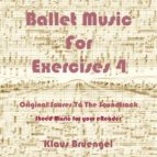 Ballet Musik For Exercises 4 (ebook)