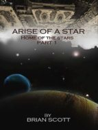 ARISE OF A STAR
