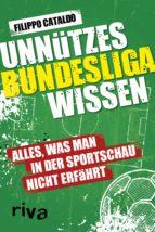Unnützes Bundesligawissen (ebook)