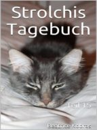 STROLCHIS TAGEBUCH (TEIL 15)