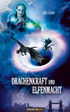 Drachenkraft und Elfenmacht (ebook)