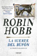 La suerte del bufón (El Profeta Blanco 3) (ebook)