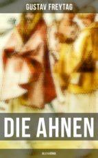 DIE AHNEN (Gesamtausgabe in 6 Bänden) (ebook)
