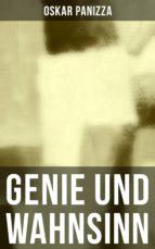 Genie und Wahnsinn (Komplette Ausgabe) (ebook)