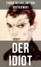 DER IDIOT (ebook)