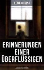 Erinnerungen einer Überflüssigen (Autobiografischer Roman) (ebook)