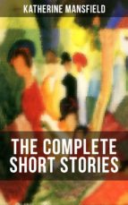 The Complete Short Stories of Katherine Mansfield (ebook)