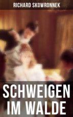 Schweigen im Walde - Vollständige Ausgabe (ebook)