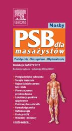 PSB dla masażystów Mosby. PRAKTYCZNIE SZCZEGÓŁOWO BŁYSKAWICZNIE (ebook)
