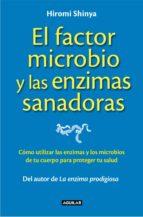 El factor microbio y las enzimas sanadoras (ebook)