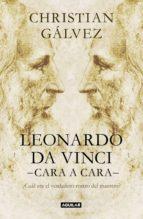 LEONARDO DA VINCI -CARA A CARA-