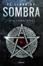 El libro de Sombra (La saga de la Ciudad 2) (ebook)