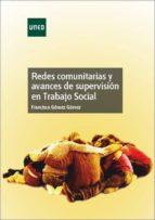 Redes comunitarias y avances de supervisión en trabajo social (ebook)