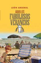 Aquellos fabulosos veraneos (ebook)