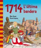 1714. L'ÚLTIMA BANDERA