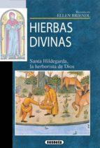 Hierbas divinas de Santa Hildegarda (ebook)
