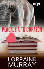 Placaje a tu corazon (ebook)