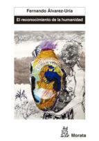 El reconocimiento de la humanidad. España, Portugal y América Latina en la génesis de la modernidad (ebook)