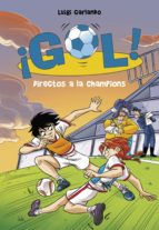 Directos a la Champions (Serie ¡Gol! 41) (ebook)