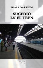 Sucedió en el tren (ebook)