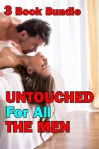 Untouched For All The Men 3 Book Bundle (Older Younger Age Gap First Time Fertile Breeding Erotica Box Set Collection) (ebook)
