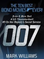 The Ten Best Bond Movies...Ever! 2-in-1 Box Set: #10 Thunderball and #9 On Her Majesty's Secret Service (ebook)