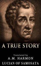 A True Story (ebook)