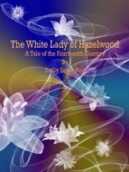 The White Lady of Hazelwood (ebook)