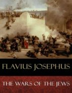 The Wars of the Jews (ebook)