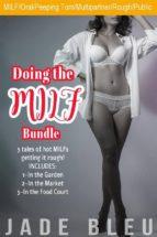 Doing the MILF Bundle (ebook)
